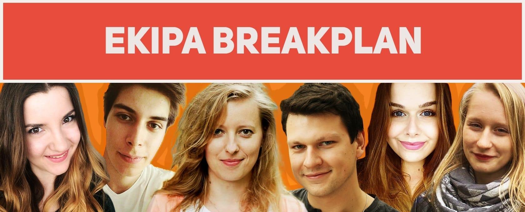 Ekipa_Breakplan