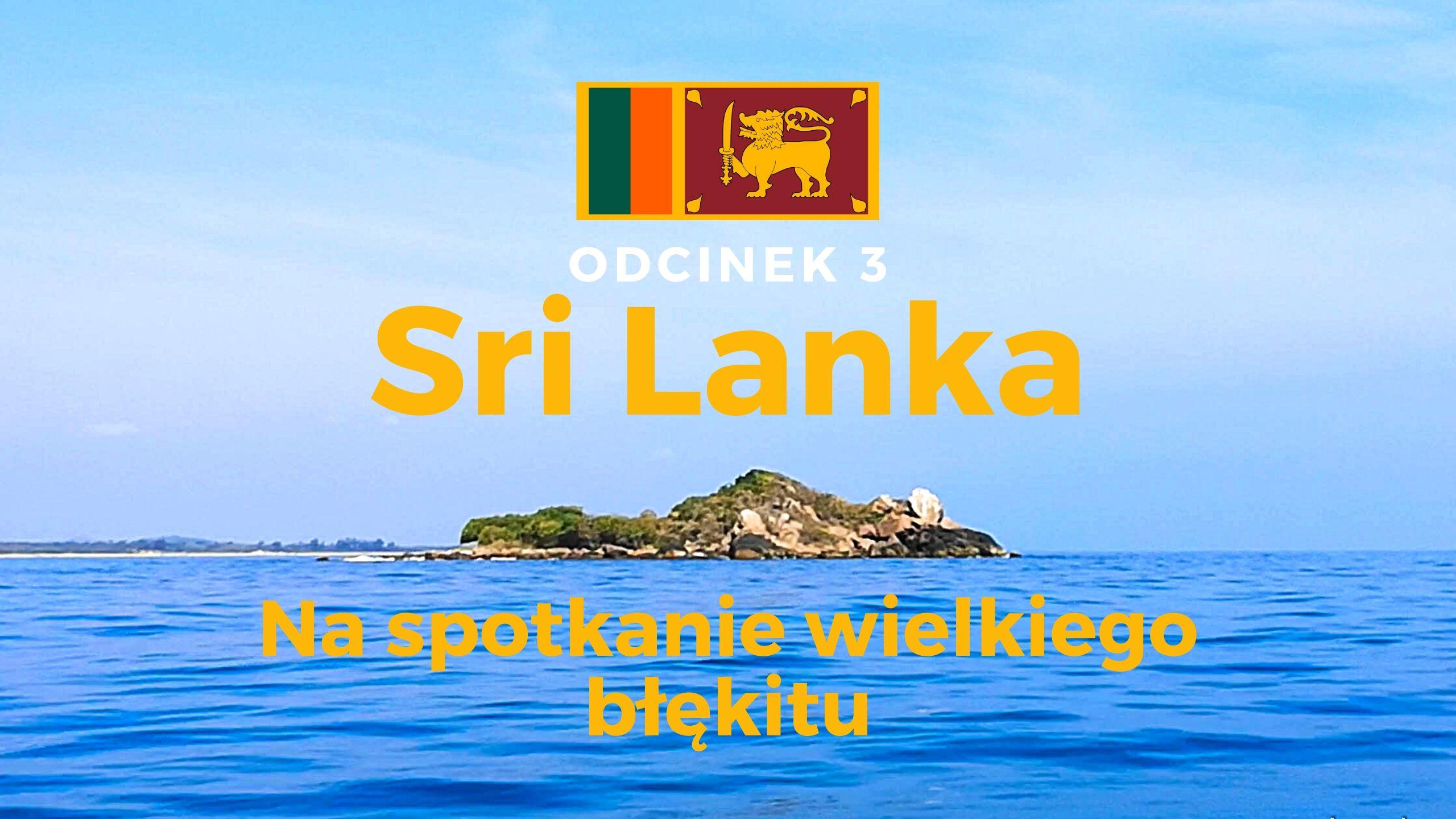 Sri Lanka Na spotkanie błękitu