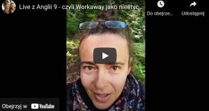 Live z Anglii 9 czyli Workaway jako nieetyczny sposób na biznes
